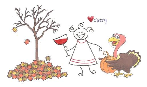 Don't be a turkey, be grateful, and have yourself a Happy Thanksgiving Weekend.